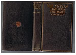 Ants Of Timothy, Thummel, The.