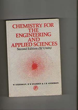 Chemistry for the Engineering and Applied Sciences: Steedman, W.; Snadden,