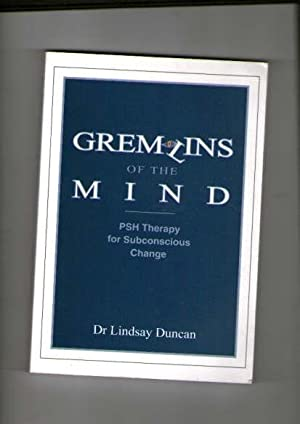 Gremlins of the Mind : PSH Therapy: Duncan, Lindsay; Shepherd,