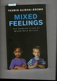 Mixed Feelings: The Complex Lives of Mixed Race Britons