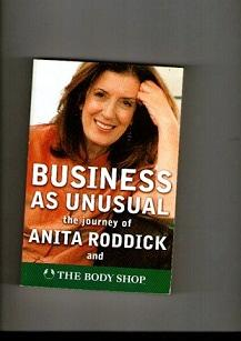 Business As Unusual The Journal Of Anita: Roddick, Anita