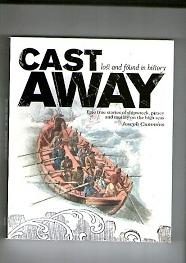 Cast Away. Lost and Found in History.: Cummins, Joseph