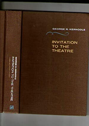 Invitation to the Theatre: Kernodle, George, R.