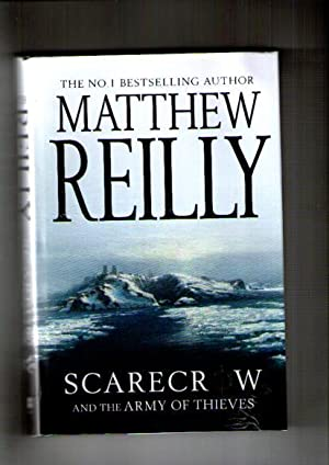 Scarecrow and the Army of Thieves: Reilly, Matthew