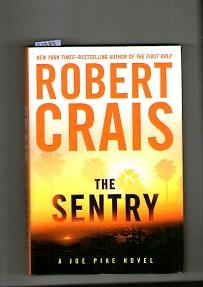 Sentry, The Joe Pike Novel