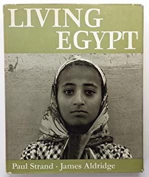Living Egypt by J.Aldridge;: ALDRIDGE, James illustrated by Paul STRAND: