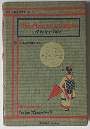 The Man in the Moon;: BENSUSAN, S. L. illustrated by Carton MOOREPARK:
