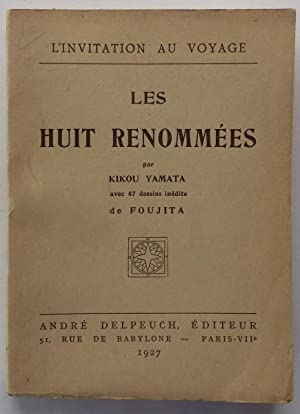 Les Huit Renommees;: YAMATA, Kikou illustrated