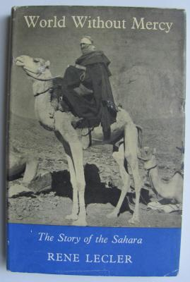 World Without Mercy, the Story of the Sahara;: LECLER, Rene: