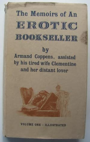 The Memoirs of an Erotic Bookseller;: COPPENS, Armand: