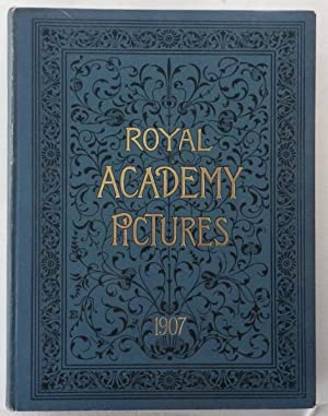Royal Academy Pictures 1907;