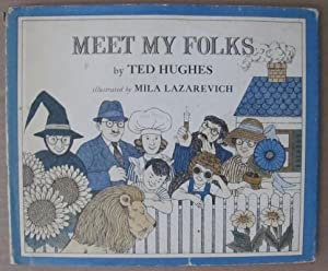 Meet My Folks;: HUGHES, Ted illustrated