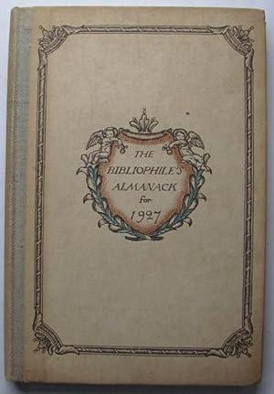 The Bibliophile Almanack for 1927;: SIMON, O. & CHILD, H.: