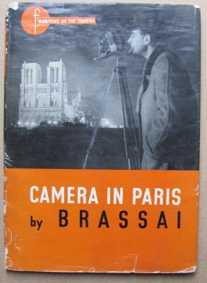 Camera in Paris;: BRASSAI: