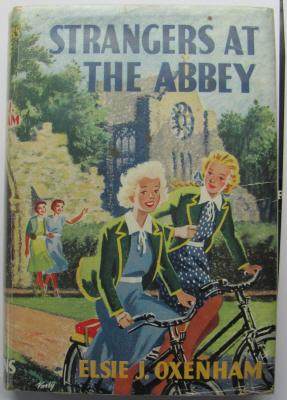 Strangers at the Abbey;: OXENHAM, E: