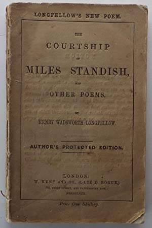 The Courtship of Miles Standish;: LONGFELLOW, H.W.: