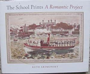 School Prints, a Romantic Project;: ARTMONSKY, R: