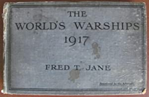 The World's Warships 1917;: JANE, Fred T: