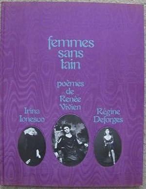 Femmes sans Tain;: VIVIEN, Renee illustrated