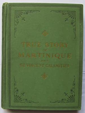 The Martinique Horror & the St Vincent Calamity;: MILLER, J. Martin: