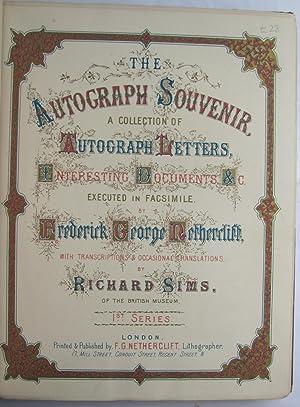 The Autograph Souvenir, a collection of autograph letters & interesting documents etc;