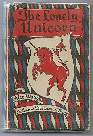 Lonely Unicorn, The: Waugh, Alec