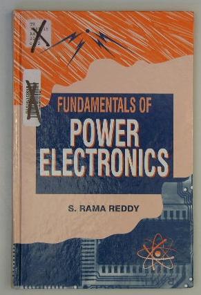 Fundamentals of Power Electronics: S. Rama Reddy