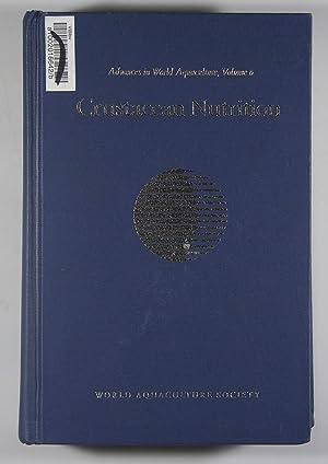 Crustacean Nutrition Advances in World Aquaculture, Volume 6: Louis R. D'Abramo; Douglas E. Conklin...