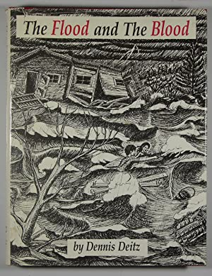 The Flood and the Blood: The Paint: J. Dennis Deitz