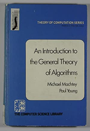 An Introduction to the General Theory of: Michael Machtey &