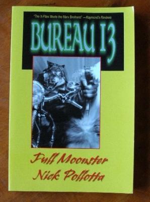 Bureau 13: Full Moonster: Nick Pollotta