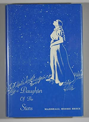 Daughter of the Stars: Marshall Moore Brice
