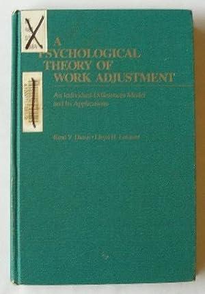 A Psychological Theory of Work Adjustment -: Rene V. Dawis