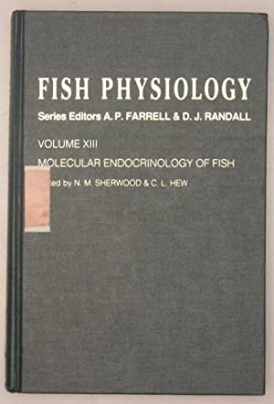 Fish Physiology Volume XIII Molecular Endocrinology of Fish