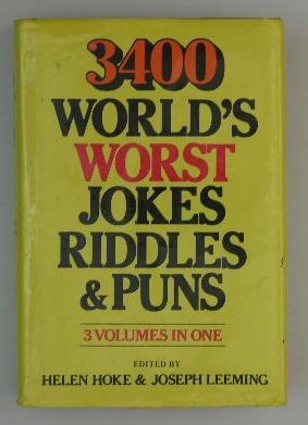 3400 World's Worst Jokes Riddles & Puns (3 Volumes in One): Helen Hoke & Joseph Leeming (...