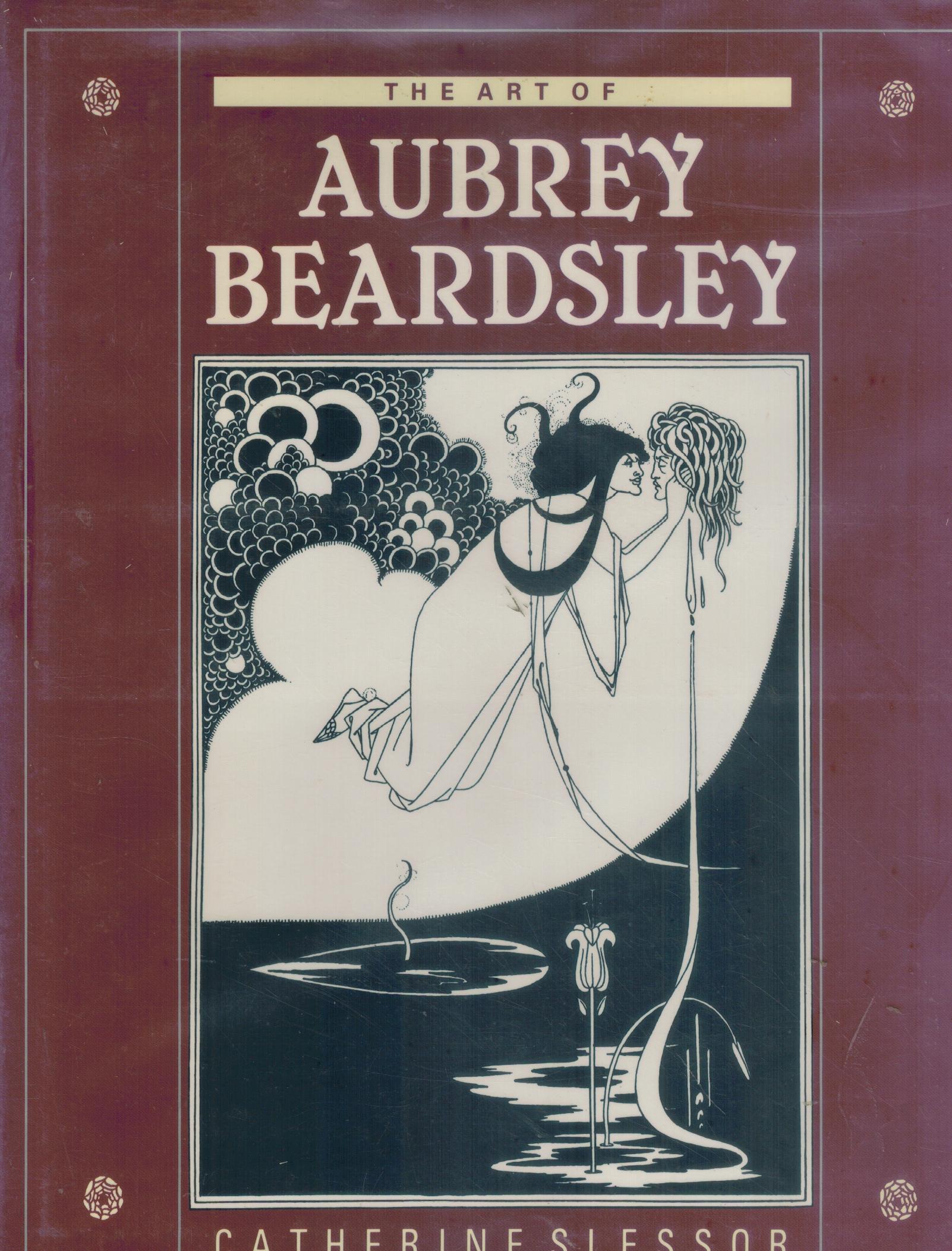 ART OF AUBREY BEARDSLEY: Slessor, Catherine