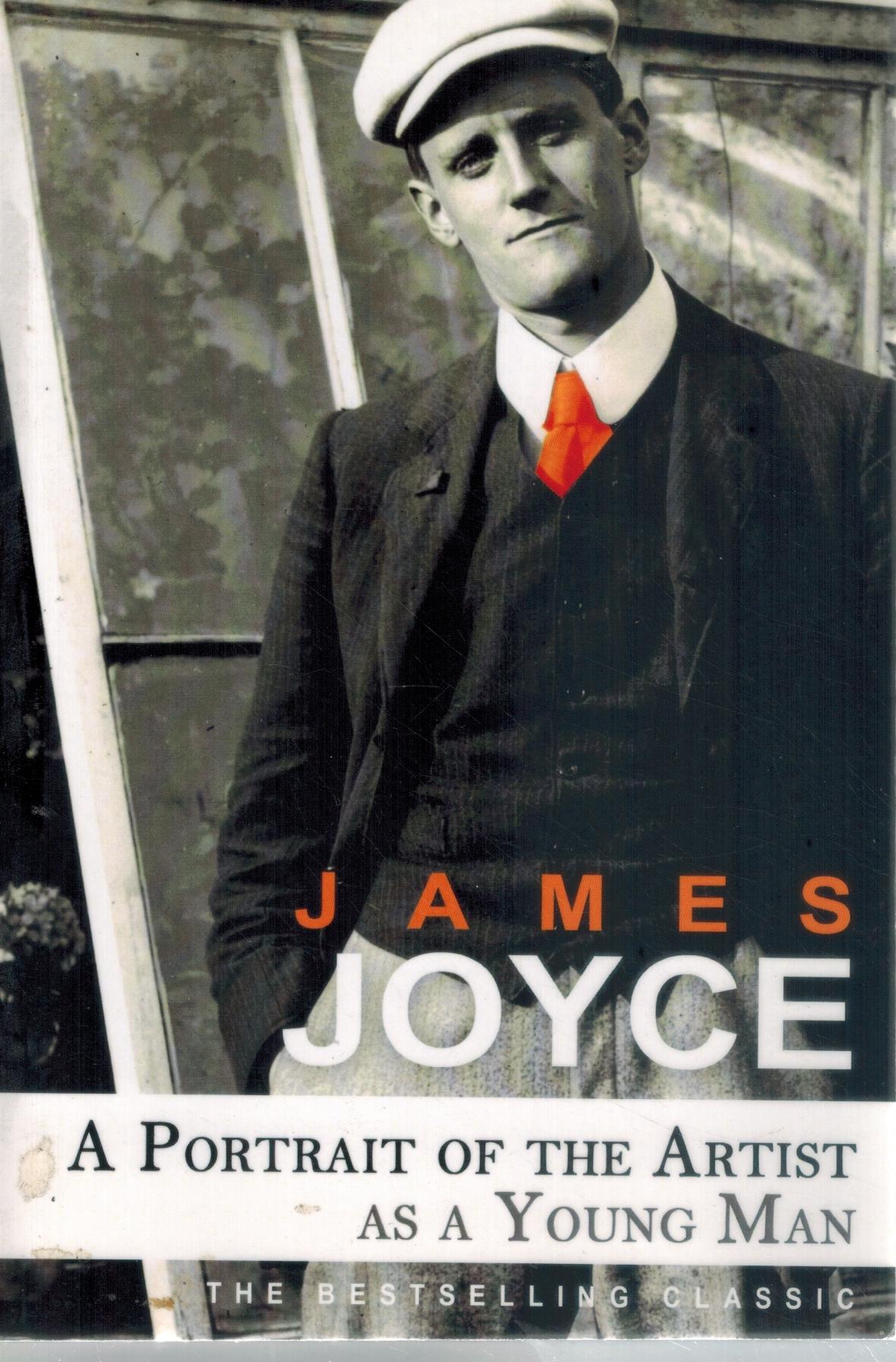A PORTRAIT OF THE ARTIST AS A: Joyce, James