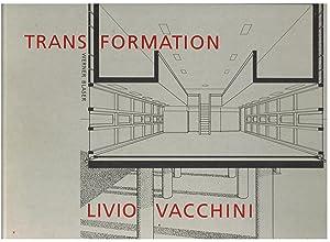 Transformation - Livio Vacchini: Blaser, Werner &