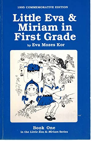 Little Eva & Miriam in first grade: Kor, Eva Mozes