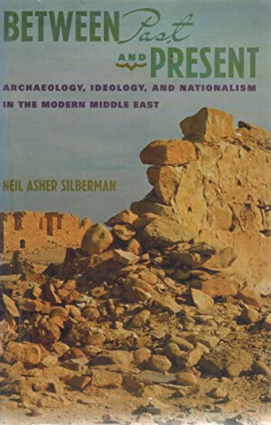 Between Past and Present: Silberman, Neil Asher