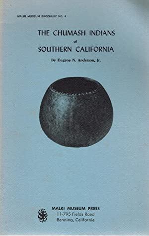 Chumash Indians of Southern California: Anderson, Eugene