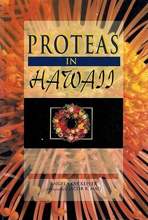 Proteas in Hawaii: Kepler, Angela Kay