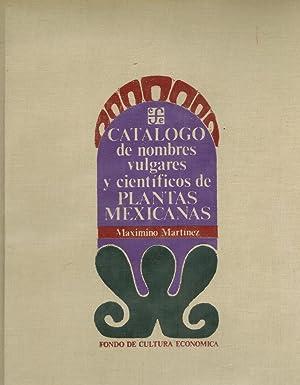 Catalogo de nombres vulgares y cientificos de: Martinez, Maximino