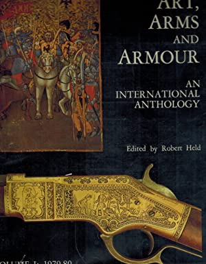 Art, Arms and Armour An International Anthology: Held, Robert