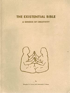 The Existential Bible A Genesis of Creativity: Corey, Douglas C.;