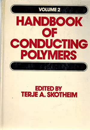 Handbook on Conducting Polymers Volume 2: Skotheim, T.A.