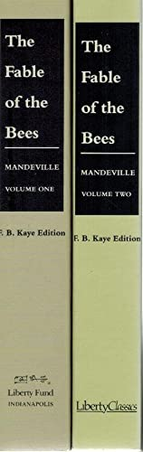 Fable of the Bees Or, Private Vices,: Mandeville, F. B.