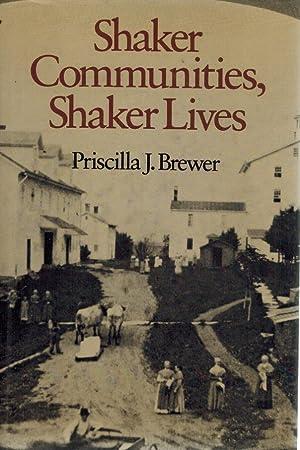 SHAKER COMMUNITIES, SHAKER LIVES: Brewer, Priscilla J.