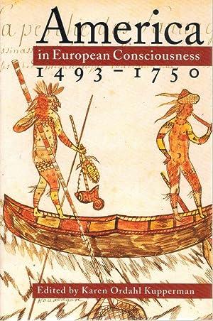 America in European Consciousness, 1493-1750: Kupperman, Karen Ordahl
