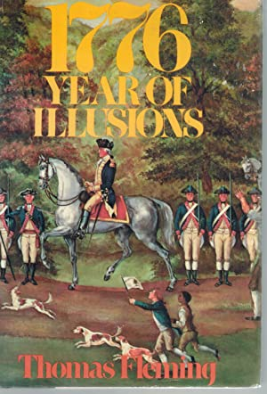 1776 Year of Illusions: Fleming, Thomas J.